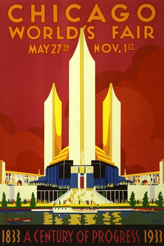 vintage 1933 CHICAGO WORLD'S FAIR EXPOSITION poster 24X36 PRIZED rare NEW! by HSE