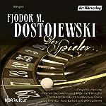Der Spieler | Fjodor Dostojewski