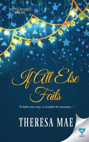 Download If All Else Fails (The Five Pillar Series) (Volume 1) ebook