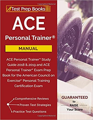 ACE Personal Trainer Manual: ACE Personal Trainer Study Guide 2018 ...