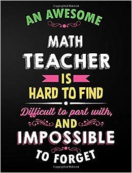 math teacher notebook an awesome math teacher is hard to