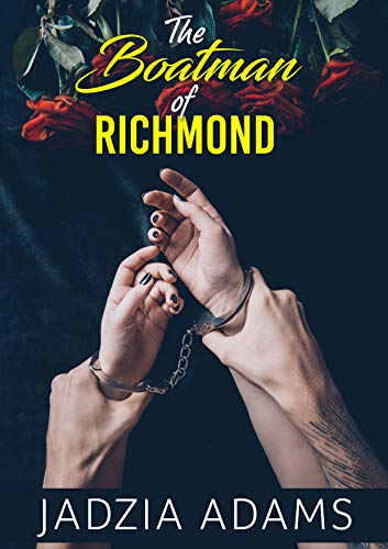THE BOATMAN OF RICHMOND (Fifty Shades Of Grey Summary By Chapter)