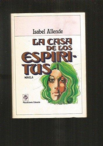 La casa de los espir?itus (Plaza & Janes?/literaria) (Spanish Edition)