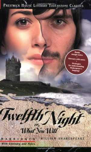 Twelfth Night or, What You Will - Literary Touchstone Classic