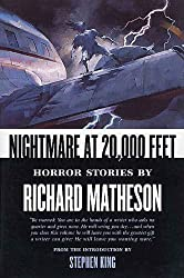 Nightmare At 20,000 Feet: Horror Stories By Richard Matheson