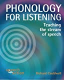 Phonology for Listening, Richard Cauldwell, 0954344723