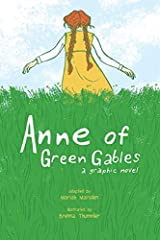 Schoolyard rivalries. Baking disasters. Puffed sleeves. Explore the violet vales and glorious green of Avonlea in this spirited adaptation.The spirit of Anne is alive and well in Mariah Marsden's crisp adaptation, and it's a thrill to watch a...