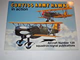 Curtiss Army Hawks in Action - Aircraft No. 128