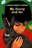 img - for My Bunny and Me book / textbook / text book