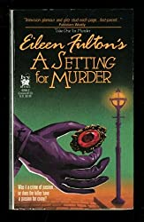 SETTING FOR MURDER #5 (Take One for Murder No 5)