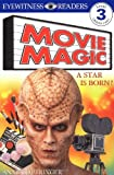 DK Readers: Movie Magic (Level 3: Reading Alone) Review and Comparison