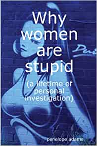 Women dumb are why so 5 Reasons