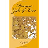 Precious Gifts of Loveby C. J. Good