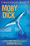 Moby Dick: Usborne Classics Retold