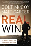 The Real Win, Colt McCoy and Matt Carter, 1601424841