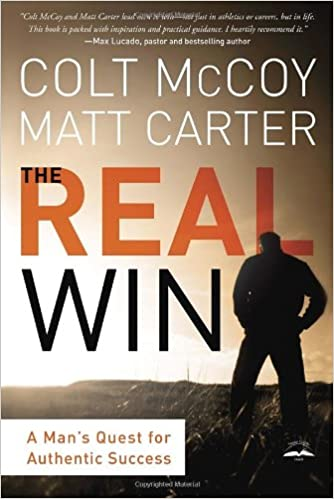 The Real Win: Pursuing Gods Plan for Authentic Success