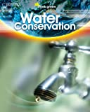 Water Conservation, Saddleback Educational Publishing, 1599053527
