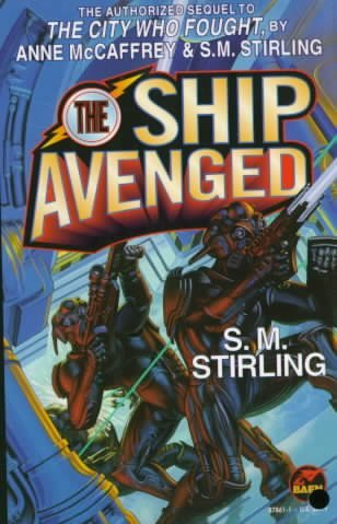 [(The Ship Avenged)] [by: S. M. Stirling]