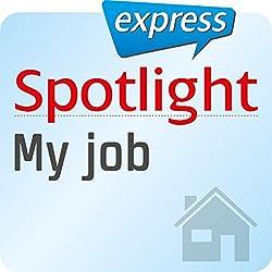 Spotlight express - Mein Alltag