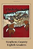 Chisholm Trail Book Festival Essay Anthology, Stephens County Eighth Graders, 144955086X