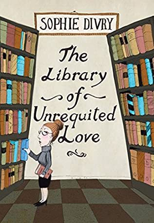 book cover of The Library of Unrequited Love