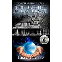 The Castle Blues Quake (The Ghost Whisperer Series Book 1)
