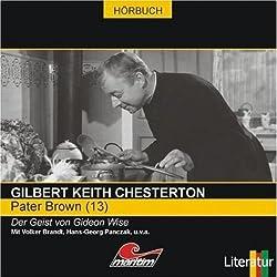 Der Geist von Gideon Wise (Pater Brown 13)