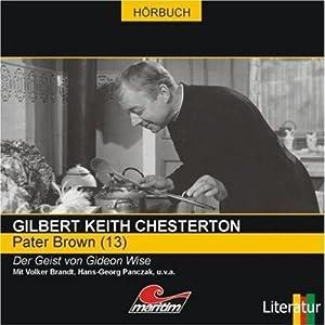 Der Geist von Gideon Wise (Pater Brown 13) Hörspiel