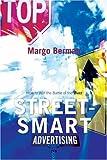 Street-Smart Advertising, Margo Berman, 0742541363