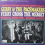 FERRY CROSS THE MERSEY - ORIGINAL MOTION PICTURE SOUNDTRACK LP [Vinyl] offers
