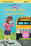 Junie B. Jones and the Stupid Smelly Bus: 20th-Anniversary Full-Color Edition (Junie B. Jones) (A Stepping Stone Book(TM))