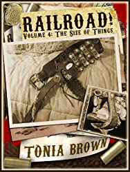 Railroad! Volume Four: The Size of Things (a steampunk western)