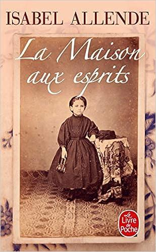 Amazon.fr - La Maison aux esprits - Allende, Isabel, Durand