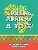 img - for Amazing Africa: A to Z book / textbook / text book