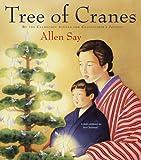 Tree of Cranes, Allen Say, 054724830X