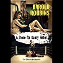A Stone for Danny Fisher Audiobook by Harold Robbins Narrated by Charles Leggett