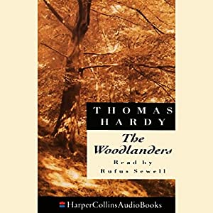The Woodlanders Audiobook