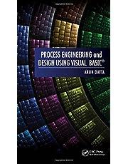 Process Engineering and Design Using Visual Basic®