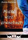 Mieke wird erwachsen: Es war einmal 1986 (German Edition)