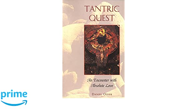 Tantric Quest: An Encounter with Absolute Love: Amazon.es ...