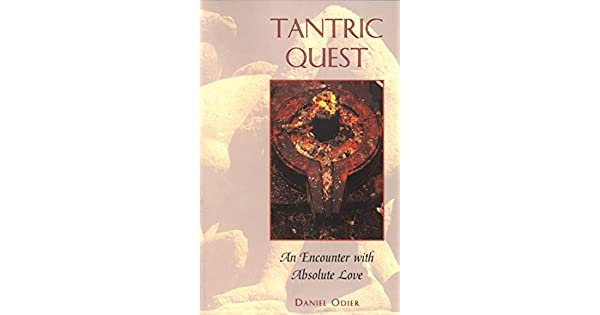 Amazon.com: Tantric Quest: An Encounter with Absolute Love ...