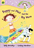 Poppy and Max and the Big Wave, Sally Grindley, 1843625199