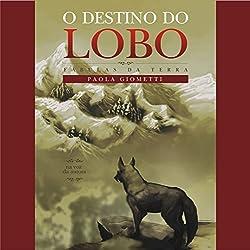 O destino do lobo [The Fate of the Wolf]