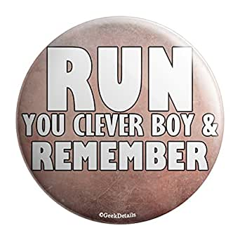 "Geek Details Run You Clever Boy and Remember 2.25"" Pinback Button"
