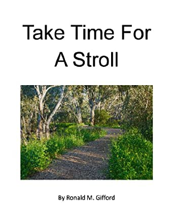 Take Time For A Stroll