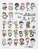 """Afficher """"Ma classe de A à Z"""""""