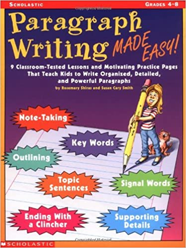 Amazon.com: Paragraph Writing Made Easy!: 8 Classroom-Tested ...