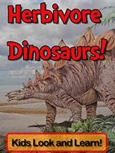 Herbivore Dinosaurs! Learn About Herbivore Dinosaurs and Enjoy Colorful Pictures - Look and Learn! (50+ Photos of Herbivore Dinosaurs)