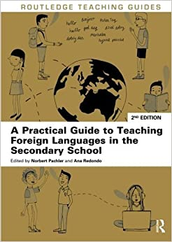 Book A Practical Guide to Teaching Foreign Languages in the Secondary School (Routledge Teaching Guides) (2014-03-08)