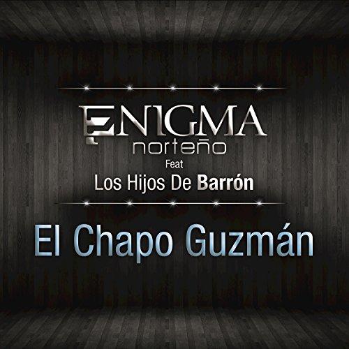 Amazon.com: El Chapo Guzmán [feat. Hijos De Barrón